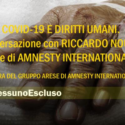 #Nessunoescluso    Covid 19 e Diritti Umani. Ne parla Riccardo Noury